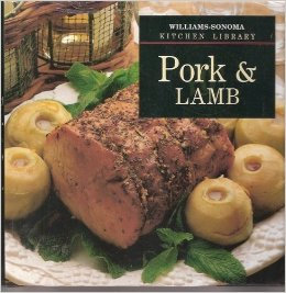 Pork & Lamb (Williams-Sonoma Kitchen Library)