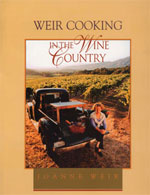Weir Cooking in the Wine Country II