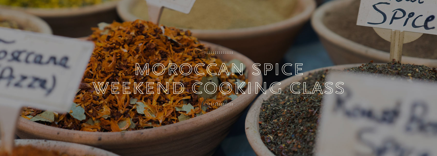 Moroccan Spice Weekend Cooking Class